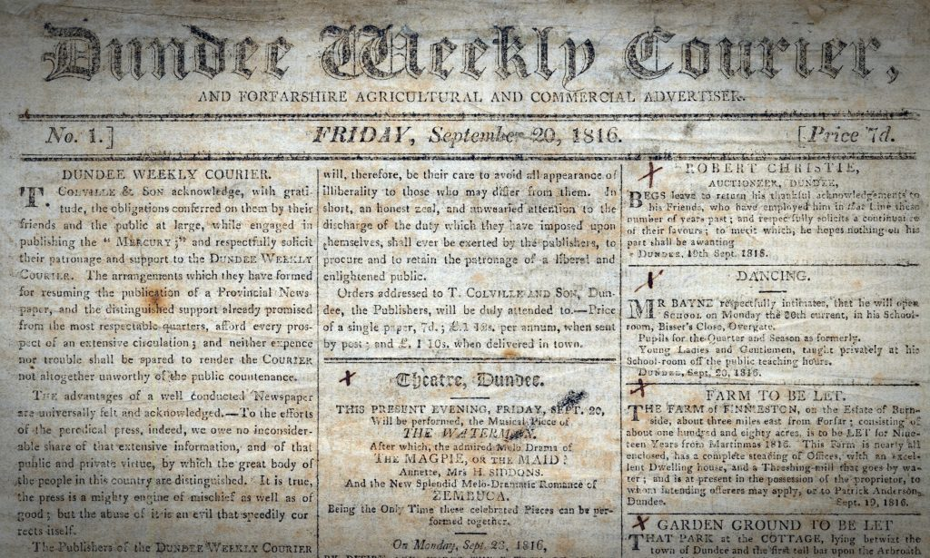 The Courier was born as the Dundee Weekly Courier and Forfarshire Agricultural and Commercial Advertiser on September 20 1816.