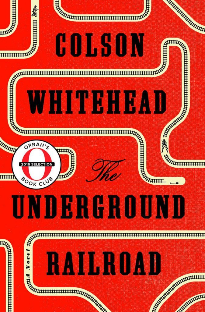 The Underground Railroad, by Colson Whitehead, £18.99.