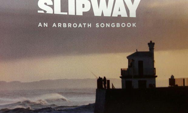 Slipway: An Arbroath Songbook
